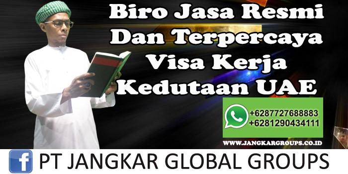 Biro Jasa Resmi Dan Terpercaya visa kerja kedutaan UAE