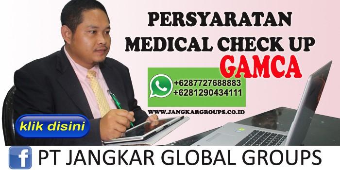 persyaratan medical check up gamca