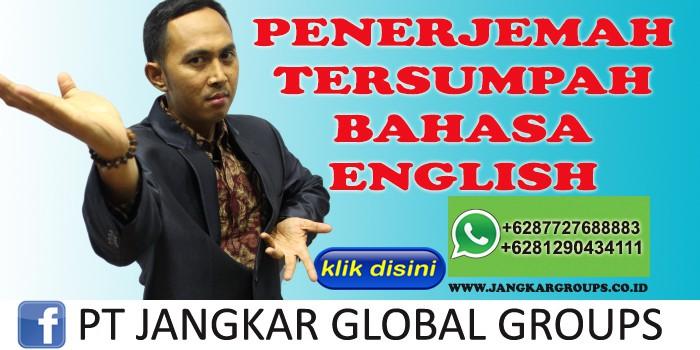PENERJEMAH TERSUMPAH BAHASA ENGLISH