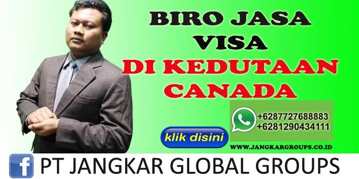 BIRO JASA VISA DI KEDUTAAN CANADA