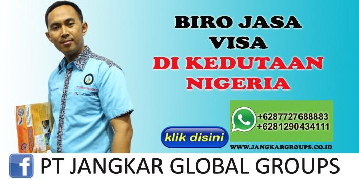 BIRO JASA VISA DI KEDUTAAN NIGERIA