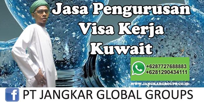 Jasa Pengurusan Visa Kerja Kuwait