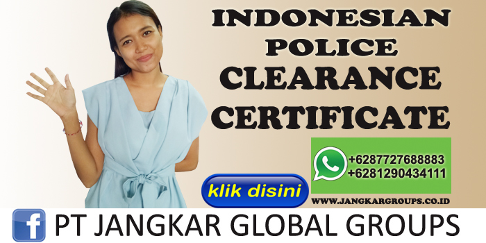 indonesian police clearance certificate