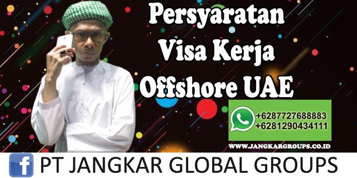 Persyaratan visa kerja offshore UAE
