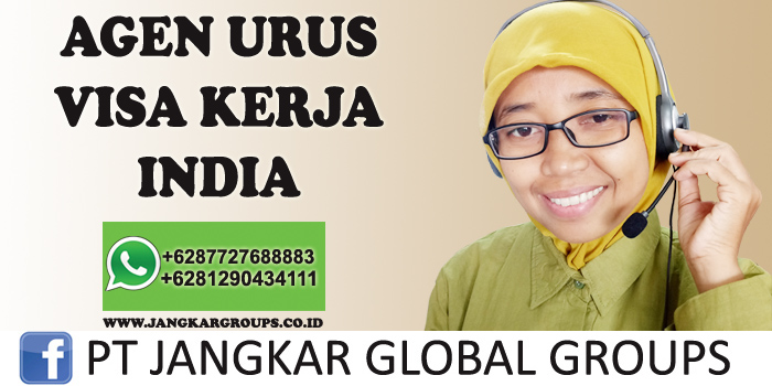 agen urus visa kerja india