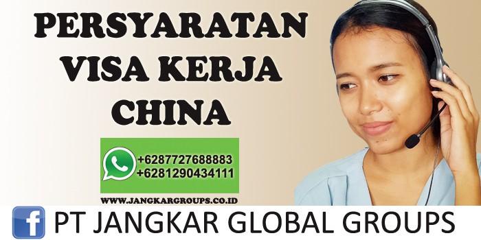 persyaratan visa kerja china