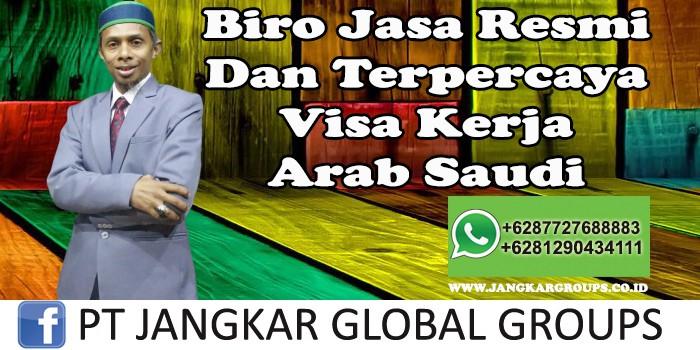 Biro Jasa Resmi Dan Terpercaya Visa Kerja Arab Saudi