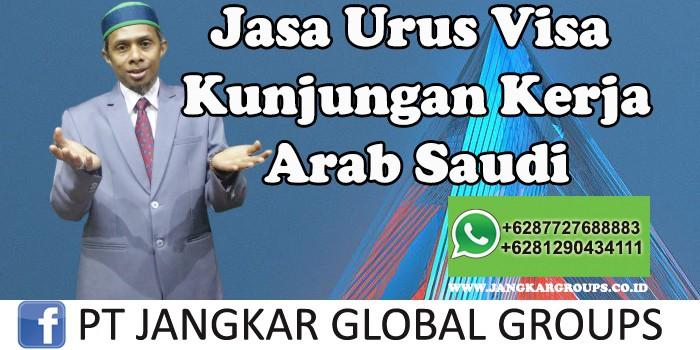 Jasa Urus Visa Kunjungan Kerja Arab Saudi