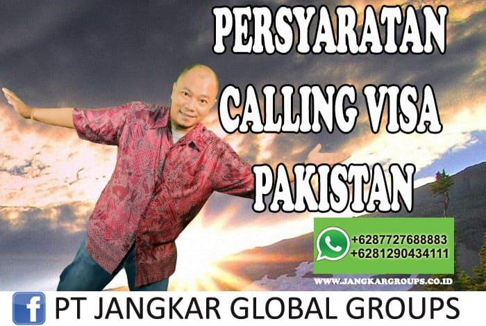PERSYARATAN CALLING VISA PAKISTAN