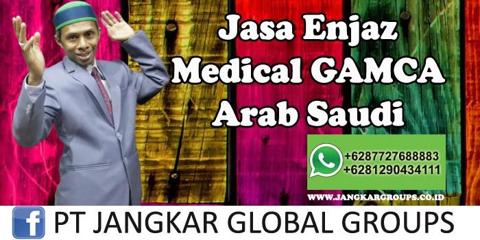 Jasa Enjaz Medical Gamca Arab Saudi