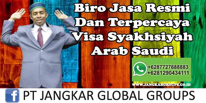 Biro Jasa Resmi Dan Terpercaya Visa Syakhsiyah Arab Saudi