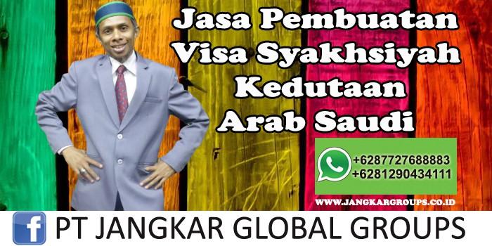 Jasa Pembuatan Visa Syakhsiyah Kedutaan Arab Saudi