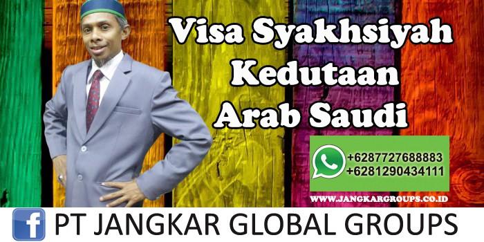 Visa Syakhsiyah Kedutaan Arab Saudi