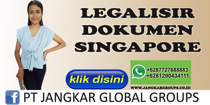 legalisir dokumen singapore
