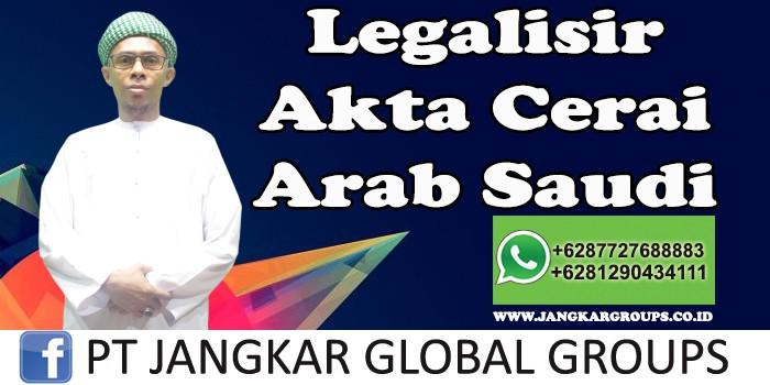 Legalisir Akta Cerai Kedutaan Arab Saudi