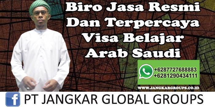 Biro Jasa Resmi Dan Terpercaya Visa Belajar Arab Saudi