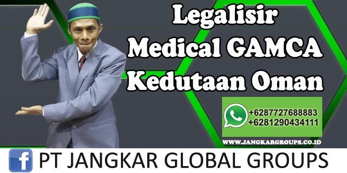 Legalisir Medical GAMCA Kedutaan Oman