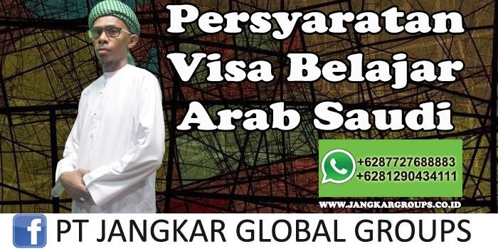 Persyaratan visa belajar arab saudi