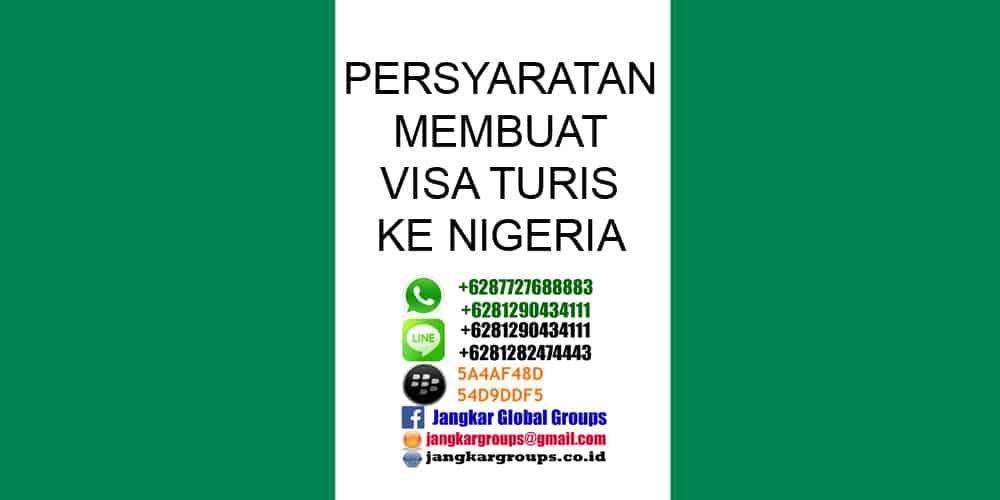 persyaratan visa turis ke nigeria