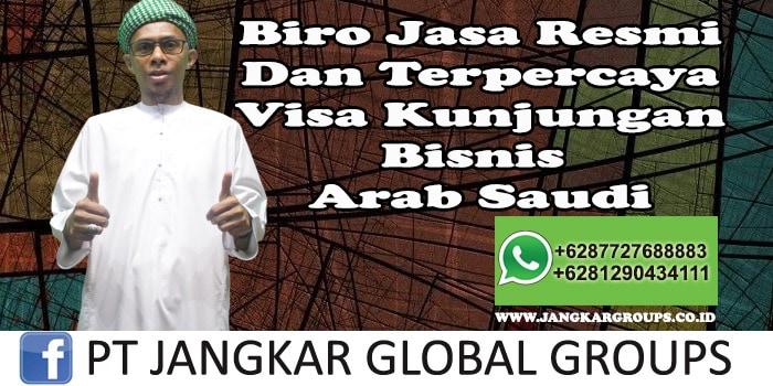 Biro Jasa Resmi Dan Terpercaya Visa Kunjungan Bisnis Arab Saudi