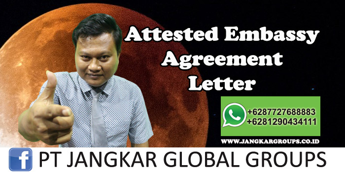 Attested Embassy Agreement Letter