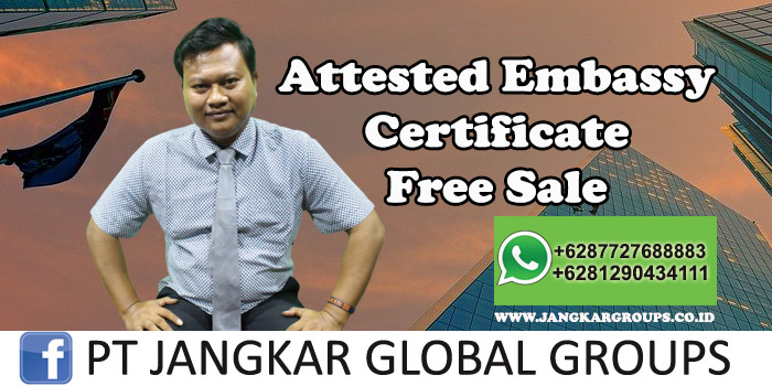 Attested Embassy Certificate Free Sale