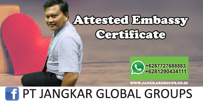 Attested Embassy Certificate