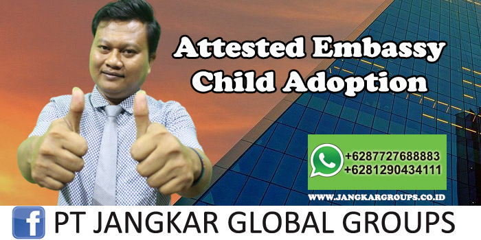 Attested Embassy Child Adoption