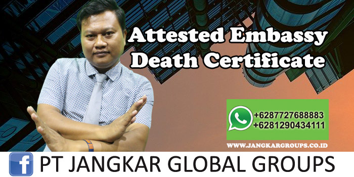 Attested Embassy Death Certificate