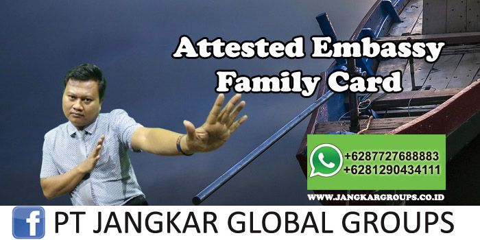 Attested Embassy Family Card