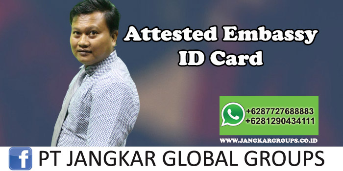 Attested Embassy ID Card