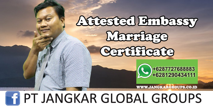 Attested Embassy Marriage Certificate