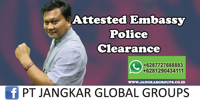 Attested Embassy Police Clearance