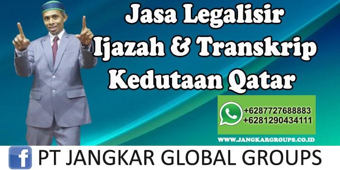 Jasa Legalisir Ijazah Transkrip Di Kedutaan Qatar