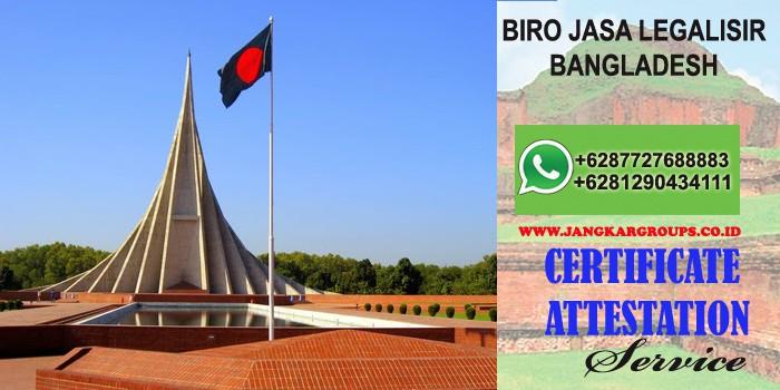 biro jasa legalisir attestation bangladesh