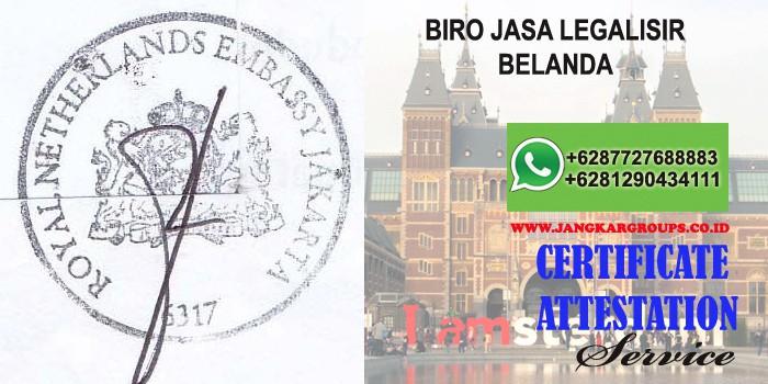 biro jasa legalisir attestation belanda