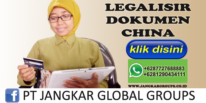 legalisir dokumen china