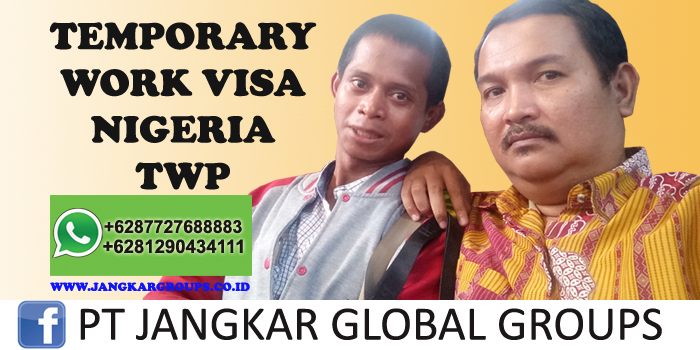 temporary work permit twp nigeria