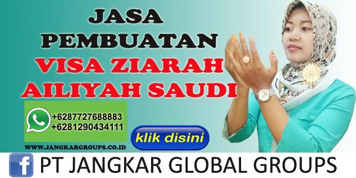 jasa pembuatan visa ziarah ailiyah saudi