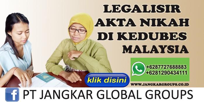 legalisir akta perkawinan di kedubes malaysia