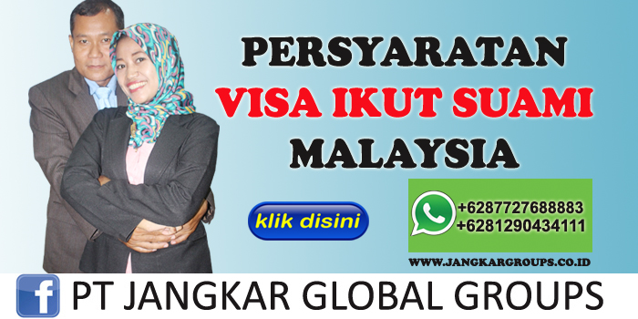 persyaratan visa ikut suami malaysia