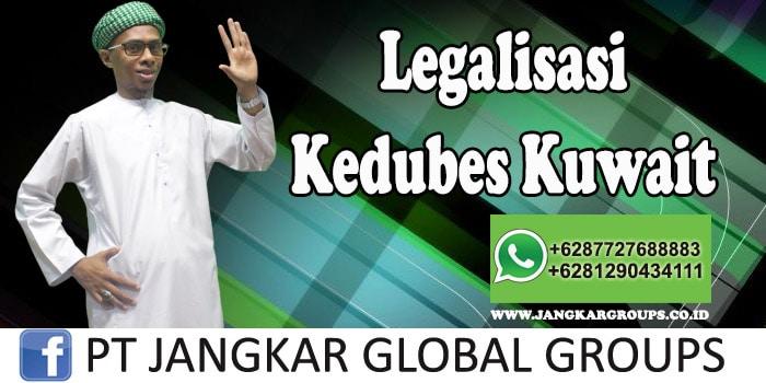 Legalisasi Kedubes Kuwait