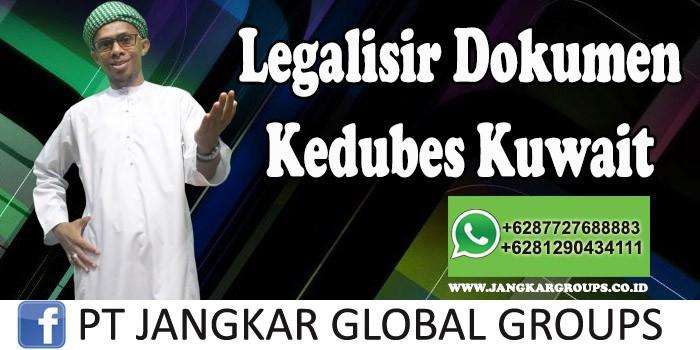 Legalisir Dokumen Kedubes Kuwait