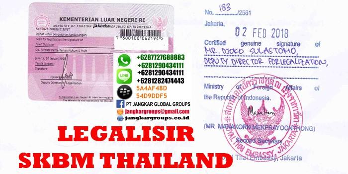 legalisir dokumen skbm di kedutaan thailand