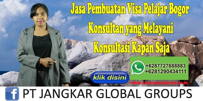 Jasa Pembuatan Visa Pelajar Bogor Konsultan yang Melayani Konsultasi Kapan Saja