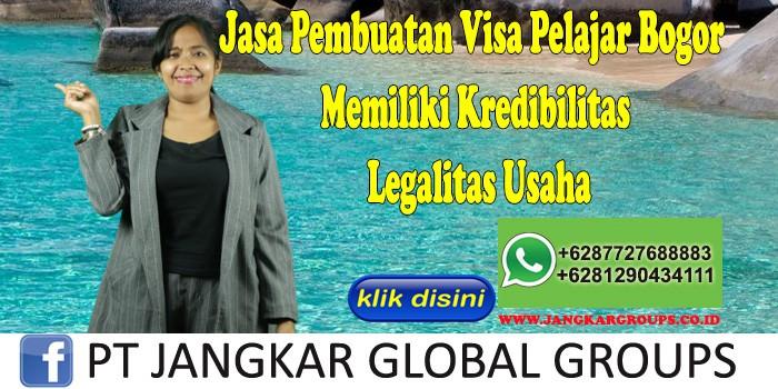 Jasa Pembuatan Visa Pelajar Bogor Memiliki Kredibilitas Legalitas Usaha