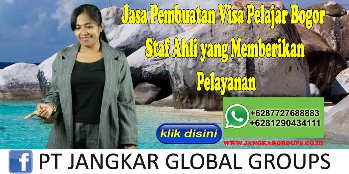 Jasa Pembuatan Visa Pelajar Bogor Staf Ahli yang Memberikan Pelayanan