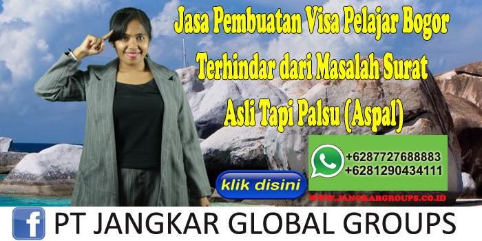 Jasa Pembuatan Visa Pelajar Bogor Terhindar dari Masalah Surat Asli Tapi Palsu (Aspal)