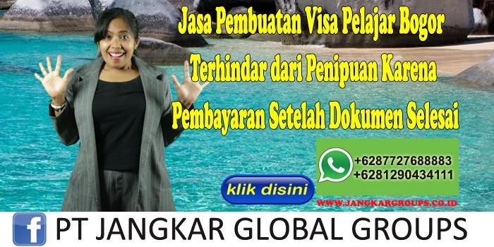 Jasa Pembuatan Visa Pelajar Bogor Terhindar dari Penipuan Karena Pembayaran Setelah Dokumen Selesai