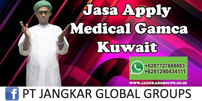 Jasa Apply Medical Gamca Kuwait